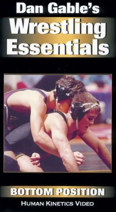 Dan Gable Wrestling Essentials: Bottom Postion Video