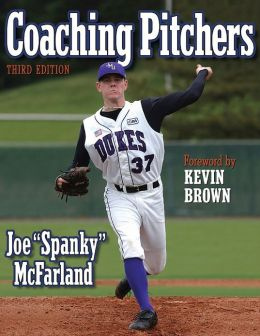 Coaching Pitchers - 3rd Edition