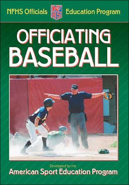 Officiating Baseball
