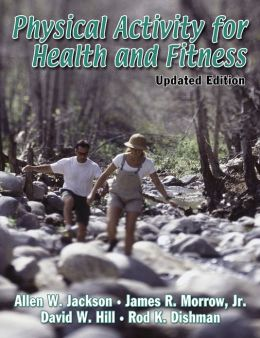 Physical Activity for Health and Fitness - Updated Edition