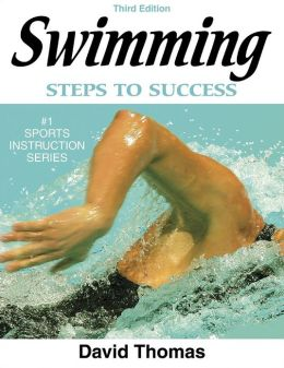 Swimming: Steps to Success - 3rd Edition: Steps to Success