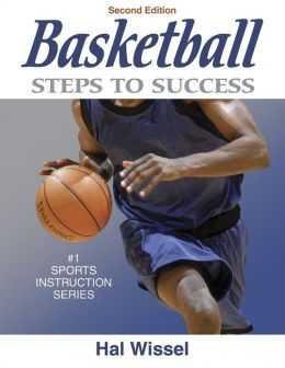 Basketball: Steps to Success - 2nd Edition: Steps to Success