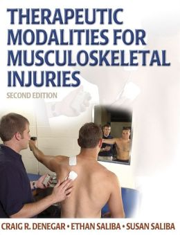 Therapeutic Modalities for Musculoskeletal Injuries (Athletic Training Education Series)