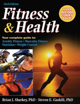 Fitness & Health - 6th Edition