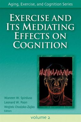 Exercise and It's Mediating Effects on Cognition