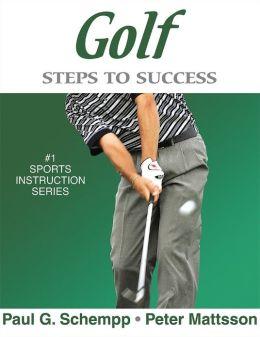 Golf: Steps to Success: Steps to Success