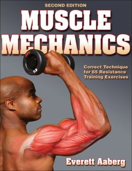 Muscle Mechanics - 2nd Edition