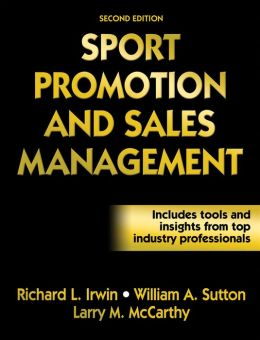 Sport Promotion and Sales Management - 2nd Edition