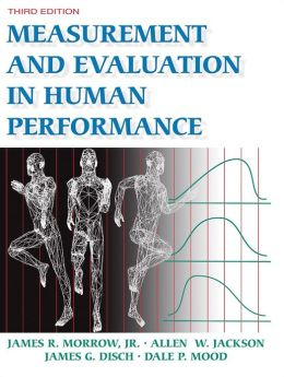 Measurement and Evaluation in Human Performance-3rd Edition w/Web Study Guide