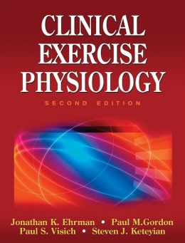 Clinical Exercise Physiology - 2nd Edition