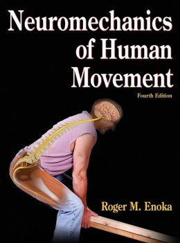 Neuromechanics of Human Movement - 4th Edition