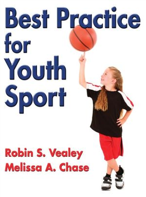 Best Practice for Youth Sport: Science and Strategies for Positive Athlete Experiences