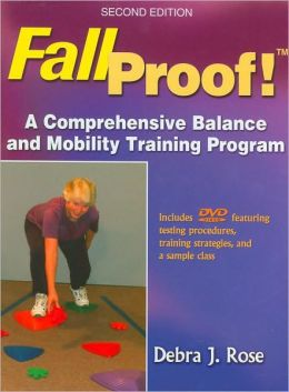 FallProof!: A Comprehensive Balance and Mobility Training Program