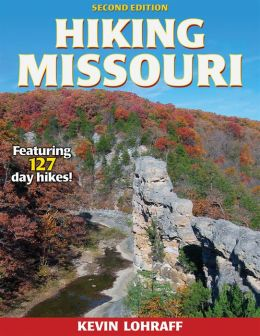 Hiking Missouri - 2nd Edition