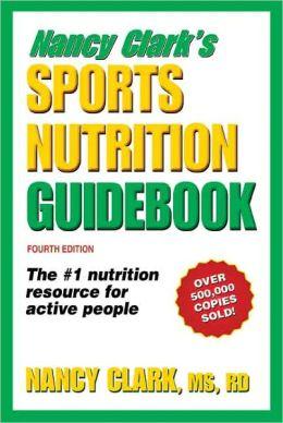 Nancy Clark's Sports Nutrition Guidebook