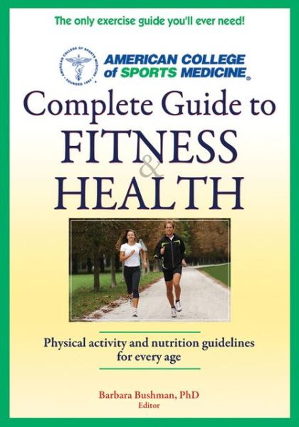 ACSM Complete Guide to Fitness & Health