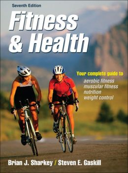 Fitness & Health-7th Edition