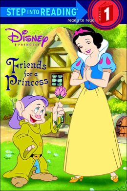 Friends for a Princess (Step into Reading Series: A Step 1 Book)