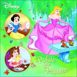 Polite as a Princess