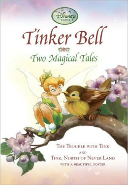 Tinker Bell: Two Magical Tales
