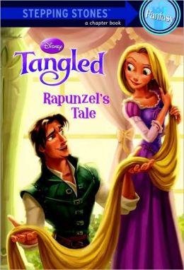 Rapunzel's Tale (Disney Tangled Series)