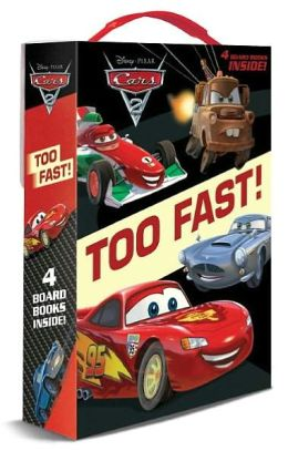 Too Fast! (Disney/Pixar Cars 2)