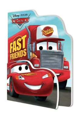 Fast Friends (Disney/Pixar Cars)