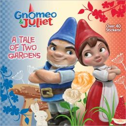A Tale of Two Gardens (Disney Gnomeo and Juliet)