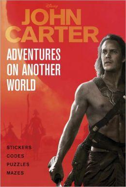 Adventures on Another World (Disney John Carter of Mars)