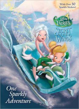 One Sparkly Adventure (Disney Fairies)