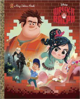 Wreck-It Ralph (Disney Wreck-it Ralph Series)