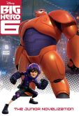 Book Cover Image. Title: Big Hero 6 Junior Novelization (Disney Big Hero 6), Author: Irene Trimble