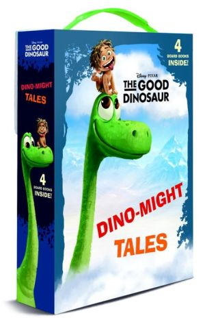 Dino-Might Tales (Disney/Pixar The Good Dinosaur)