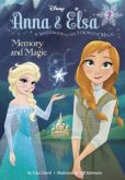 Book Cover Image. Title: Memory and Magic (Disney Frozen Series:  Anna & Elsa #2), Author: Erica David