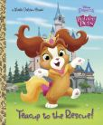 Book Cover Image. Title: Teacup to the Rescue! (Disney Princess:  Palace Pets), Author: Andrea Posner-Sanchez