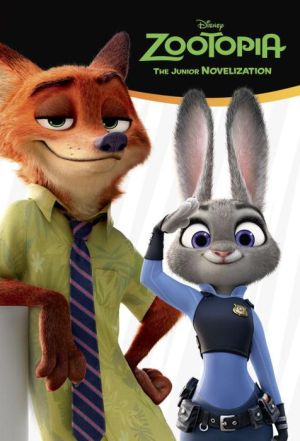 Zootopia Junior Novelization (Disney Zootopia)