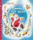 Book Cover Image. Title: Santa's Toy Shop (Disney), Author: Al Dempster