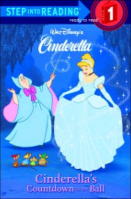 Cinderella's Countdown to the Ball (Step into Reading Book Series: A Step 1 Book)