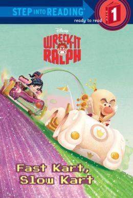 Fast Kart, Slow Kart (Disney Wreck-it Ralph Series)