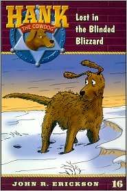 Lost in the Blinded Blizzard (Hank the Cowdog Series #16)
