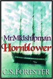 Mr. Midshipman Hornblower (Horatio Hornblower Series #1)