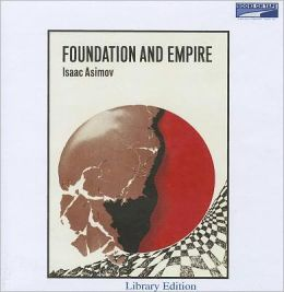 Foundation and Empire (Foundation Series #2)