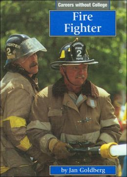 Fire Fighter (Careers without College Series)