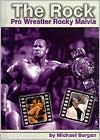 The Rock: Pro Wrestler Rocky Maivia (Pro Wrestlers Series)