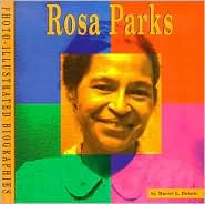 Rosa Parks (Photo-Illustrated Biographies Series)