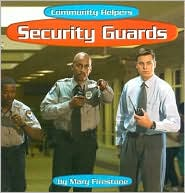 Security Guards (Community Helpers Series)