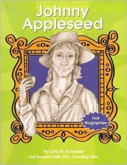 Johnny Appleseed (First Biographies Series)