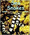 Sea Snakes (Ocean Life Series)