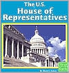 The U.S. House of Representatives (First Facts Our Government Series)