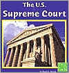 The U.S. Supreme Court (First Facts Our Government Series)